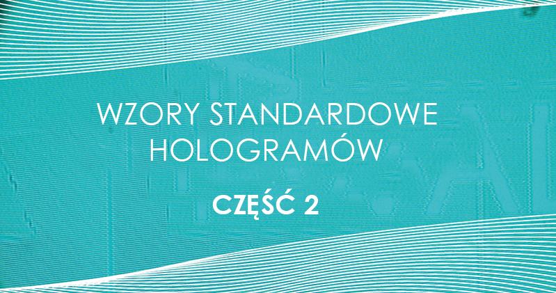 HOLOGRAMY STANDARDOWE CZESC 2